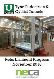 Tyne Pedestrian & Cyclist Tunnels Refurbishment Progress November 2016