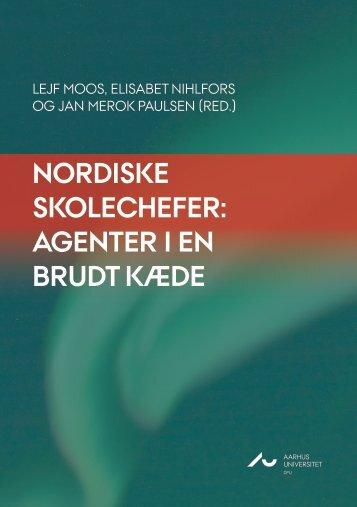 Nordiske skolechefer Agenter i en brudt kæde