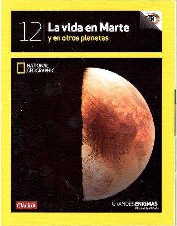 National Geographic Society - Grandes Enigmas De La Humanidad 12 - La Vida En Marte Y En Otros Planetas