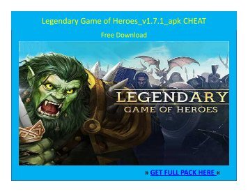 Legendary Game of Heroes_v1.7.1_APK CHEAT FREE DOWNLOAD