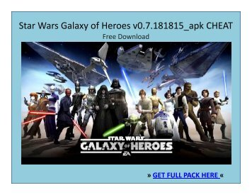 Star Wars  Galaxy of Heroes_v0.7.181815.APK CHEAT FREE DOWNLOAD