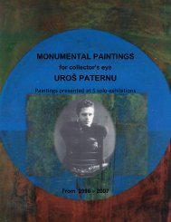 MONUMENTAL PAINTINGS for collector's eye, UROŠ PATERNU