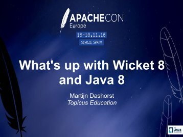 What's up with Wicket 8 and Java 8