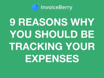 9 Reasons Why You Should Be Tracking Your Expenses