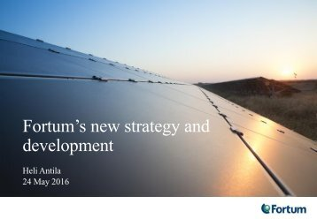 Fortum's new strategy and development