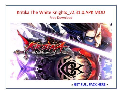 Kritika The White Knights_v2 31 0 APK MOD FREE DOWNLOAD
