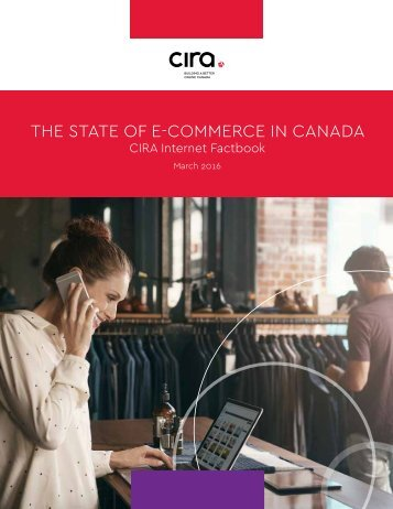 THE STATE OF E-COMMERCE IN CANADA