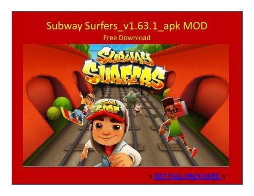Subway Surfers_v1 63 1 APK MOD FREE DOWNLOAD