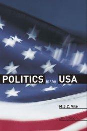 POLITICS AND GOVERNMENT Politics in the USA