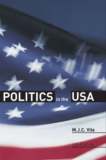POLITICS AND GOVERNMENT Politics in the USA