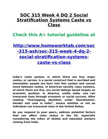 SOC 315 Week 4 DQ 2 Social Stratification Systems Caste Vs Class