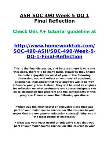ASH SOC 490 Week 5 DQ 1 Final Reflection