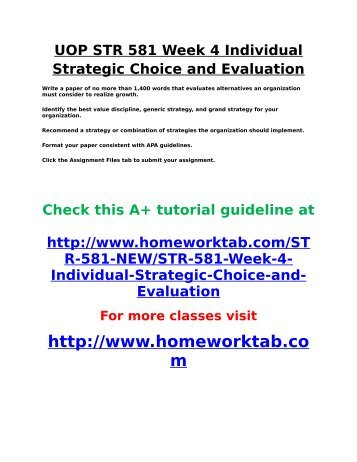 UOP STR 581 Week 4 Individual Strategic Choice and Evaluation