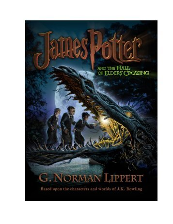 Book 1 - James Potter and the Hall of Elders' Crossing