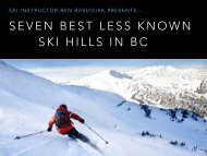 Seven Best Less Known Ski Hills in British Columbia, Canada - Gibsons BC Local Presentation