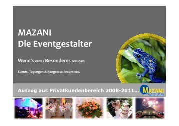 Auszug Private Events 2008 - 2011 - Mazani Events
