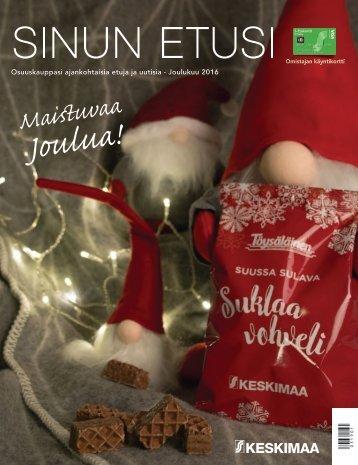 Sinun etusi joulukuu 2016 - Osuuskauppasi ajankohtaisia etuja ja uutisia