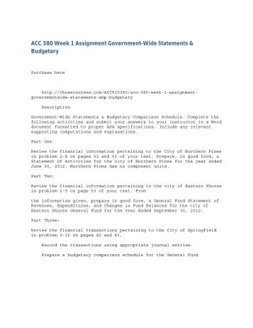 ACC 380 Week 1 Assignment Government-Wide Statements & Budgetary