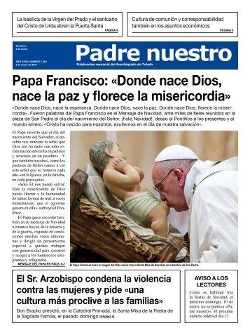 Papa Francisco «Donde nace Dios nace la paz y florece la misericordia»