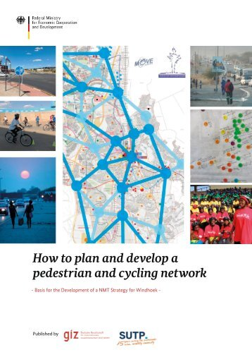 How to plan and develop a pedestrian and cycling network