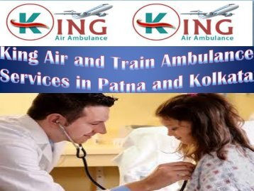 King Air and Train Ambulance Services in Patna
