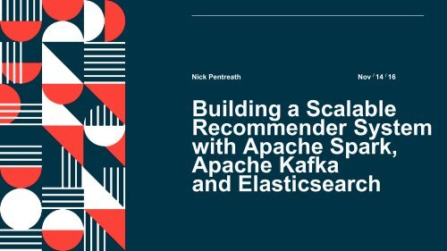 Recommender System with Apache Spark Apache Kafka and Elasticsearch