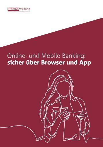 Online- und Mobile-Banking - sicher über Browser und App