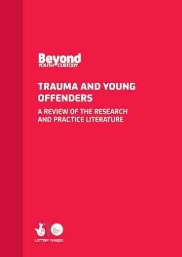 TRAUMA AND YOUNG OFFENDERS