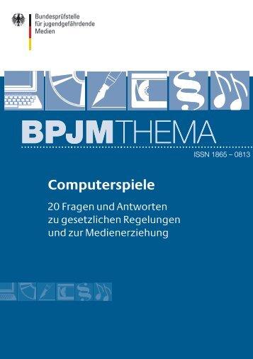 BPjM Thema: Computerspiele - und Jugendschutz