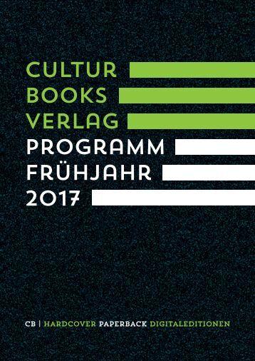 CulturBooks Verlagsvorschau Frühjahr 2017