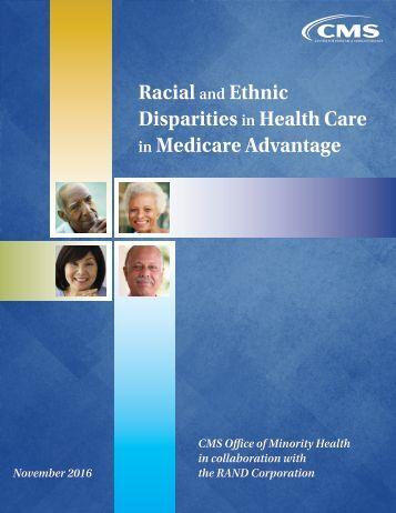 Racial Ethnic Disparities Health Care Medicare Advantage