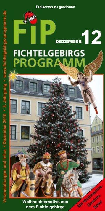 Fichtelgebirgs-Programm - Dezember 2016