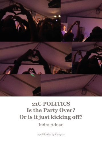 21C POLITICS Is the Party Over?