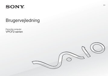 Sony VPCF22S8E - VPCF22S8E Istruzioni per l'uso Danese