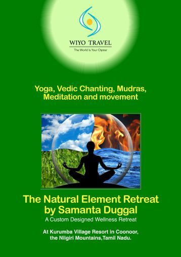 The Natural Element Retreat by Samanta Duggal