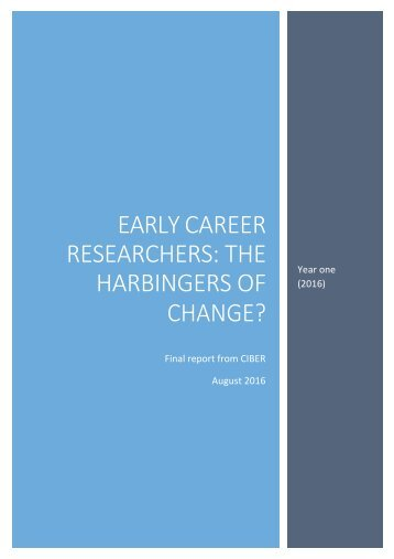 EARLY CAREER RESEARCHERS THE HARBINGERS OF CHANGE?