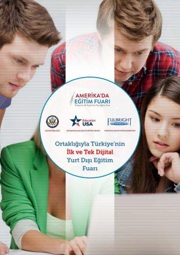 Ortaklığıyla Türkiye'nin İlk ve Tek Dijital Yurt Dışı Eğitim Fuarı