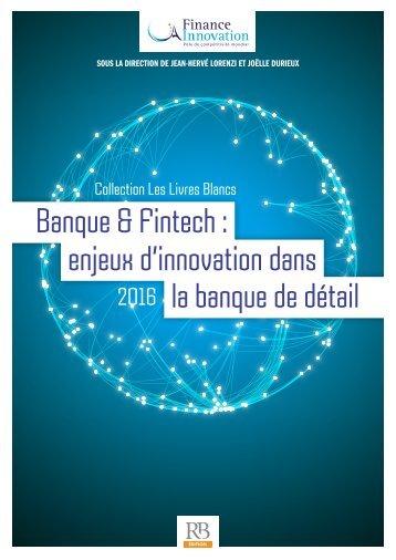 Banque & Fintech  enjeux d'innovation dans la banque de détail