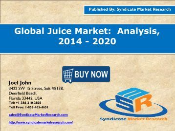 Global Juice Market:  Analysis, 2014 - 2020