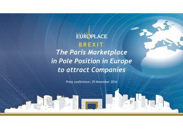 The Paris Marketplace in Pole Position in Europe to attract Companies