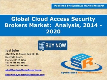 Global Cloud Access Security Brokers Market:  Analysis, 2014 - 2020