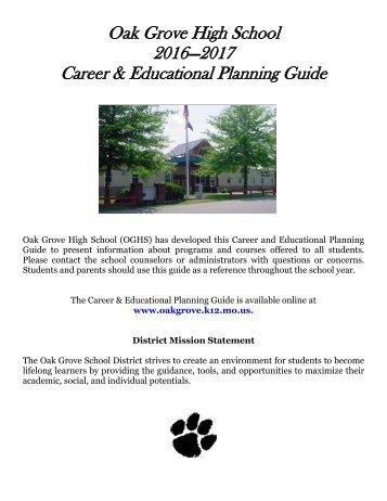 Oak Grove High School 2016—2017 Career & Educational Planning Guide