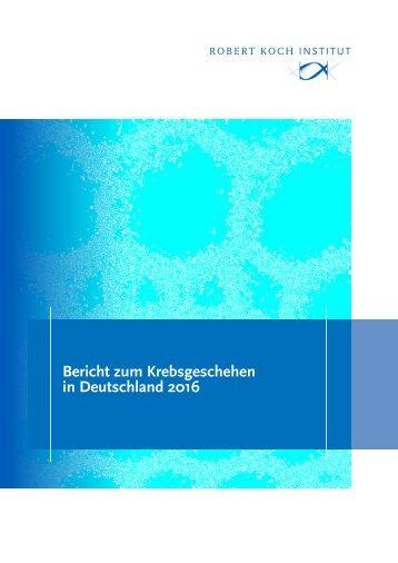 Bericht zum Krebsgeschehen in Deutschland 2016