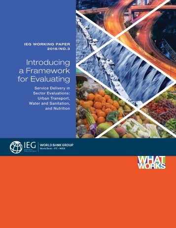 Introducing a Framework for Evaluating