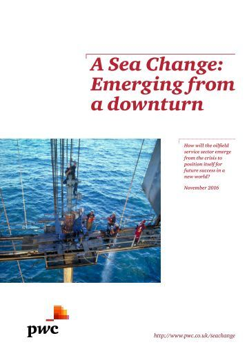 A Sea Change Emerging from a downturn
