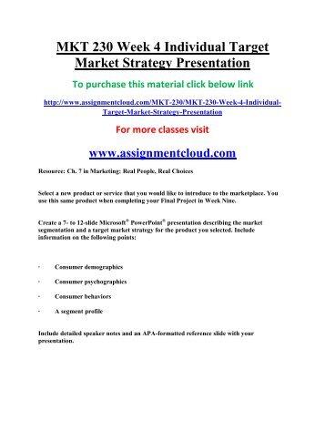 uop MKT 230 Week 4 Individual Target Market Strategy Presentation
