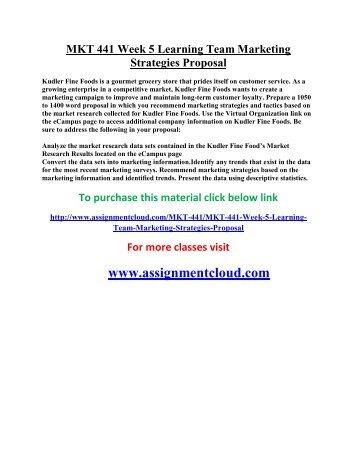 uop MKT 441 Week 5 Learning Team Marketing Strategies Proposal