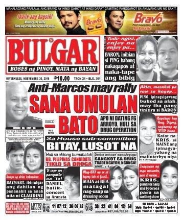 November 30, 2016 BULGAR: BOSES NG PINOY, MATA NG BAYAN