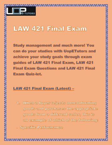 LAW 421 Final Exam Answers at UOP E Tutors