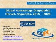 Global Hematology Diagnostics Market: Segments by, 2015-2020